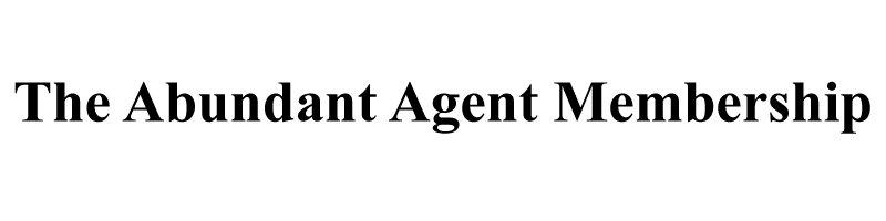 Abundant Agent Membership